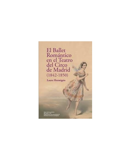 El ballet romántico en el teatro del circo de Madrid