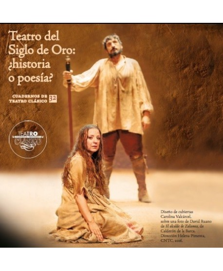 Teatro del Siglo de Oro: ¿historia o poesía?