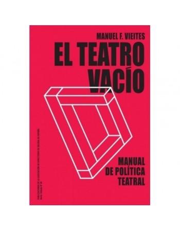El teatro vacío. Manual de...