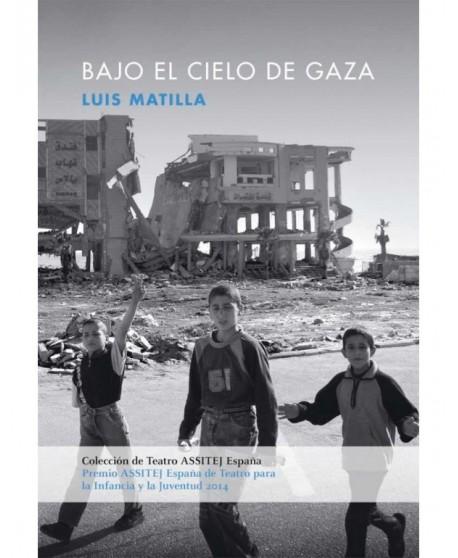 Bajo el cielo de Gaza
