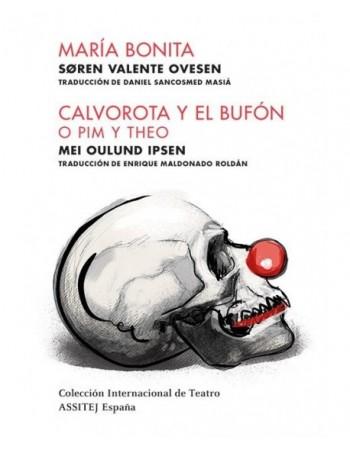 María Bonita / Calvorota y...