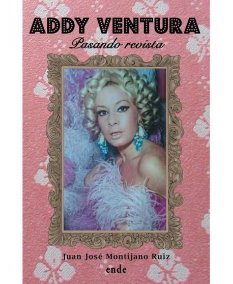 Addy Ventura. Pasando revista