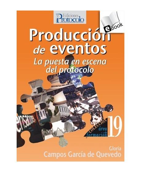 Producción de eventos. La puesta en escena del protocolo