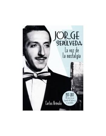 Jorge Sepúlveda. La voz de...