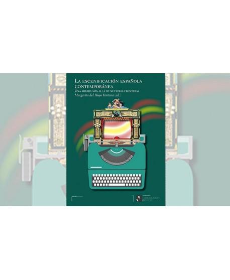 La escenificación española contemporánea. Una mirada más allá de nuestras fronteras