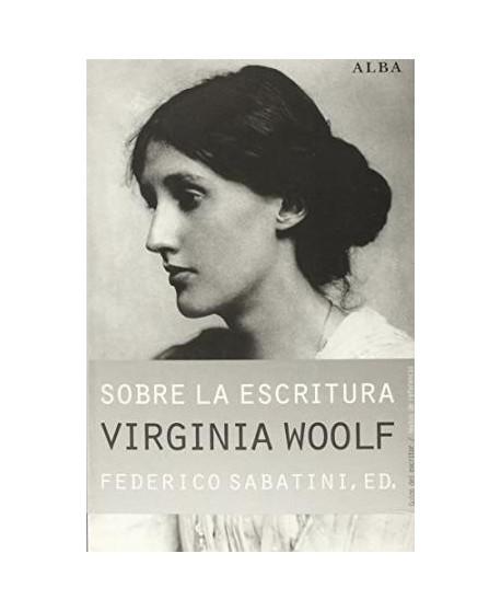 Sobre la escritura. Virginia Woolf
