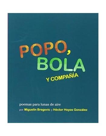 Popo, Bola y Compañía....
