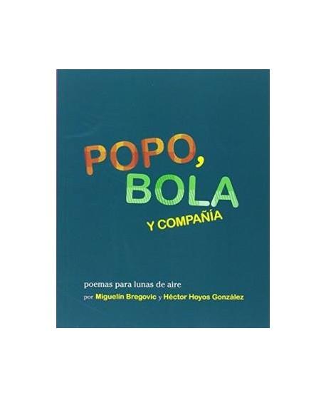Popo, Bola y Compañía. Poemas para lunas de aire