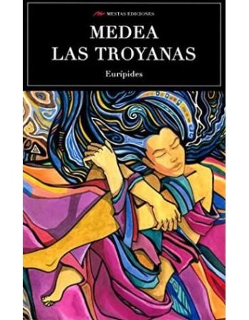Medea / Las Troyanas
