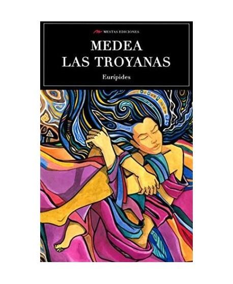 Medea - Las Troyanas