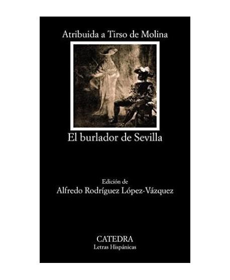 El burlador de Sevilla o El convidado de piedra