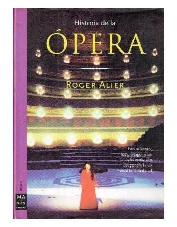 Historia de la Ópera. Una...