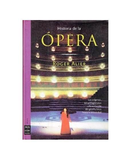 Historia de la Ópera. Una visión histórica del género lírico