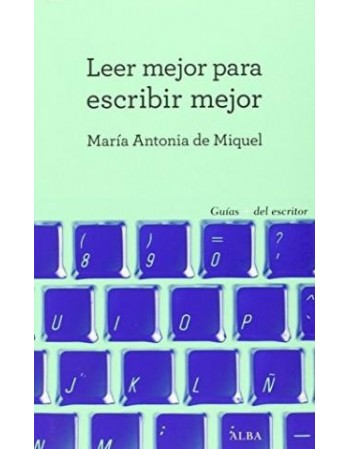 Leer mejor para escribir...