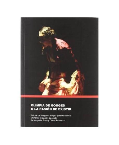 Olimpia de Gouges o La pasión de existir
