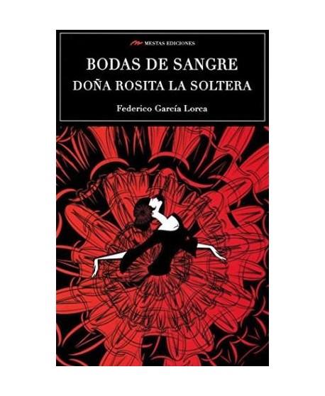 Bodas de sangre y Doña Rosita la soltera