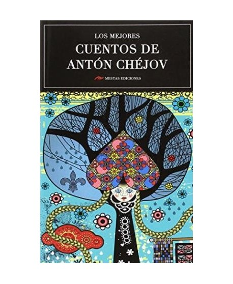 Los mejores cuentos de Antón Chéjov