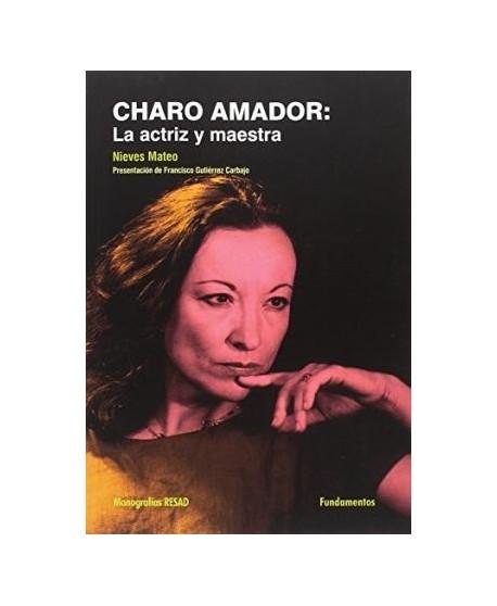Charo Amador: La actriz y maestra