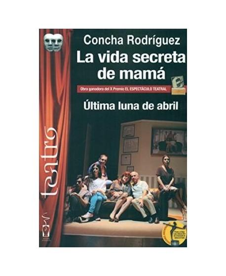 La vida secreta de mamá / Última luna de abril