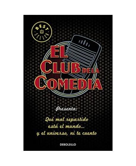 El club de la comedia: QUé mal repartido está el mundo...y el universo ni te cuento
