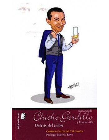 Memorias de Chicho Gordillo...