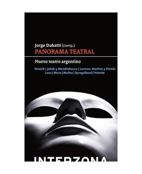 Panorama teatral. Nuevo teatro argentino
