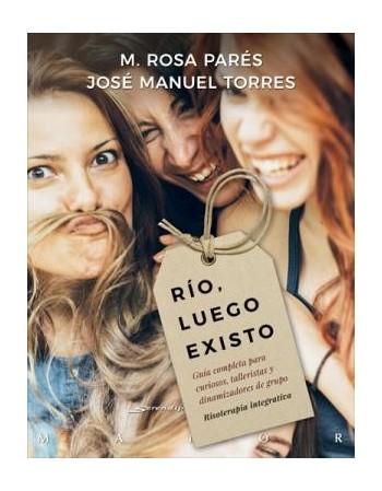 Río, luego existo. Guía...