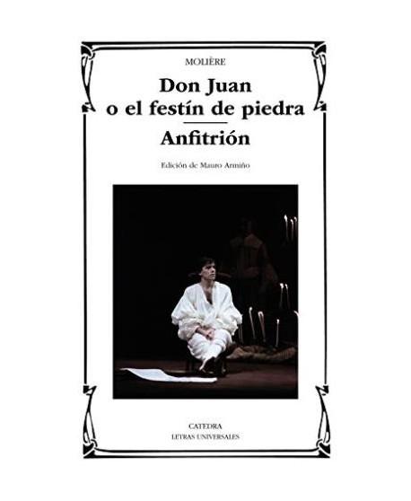 Don Juan o el festín de piedra / Anfitrión