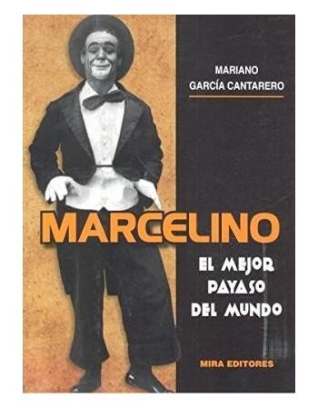 Marcelino. El mejor payaso...
