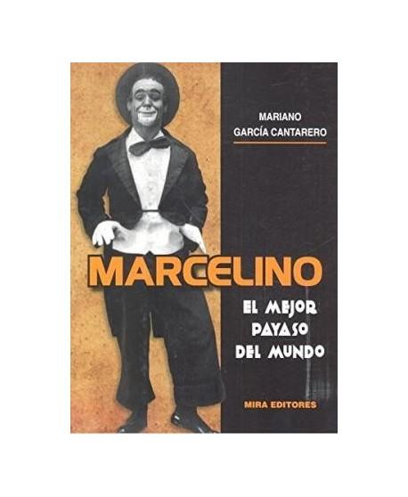 Marcelino. El mejor payaso del mundo