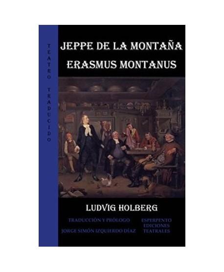 Jeppe de la montaña o el campesino transformado / Erasmus Montanus o Rasmus Berg