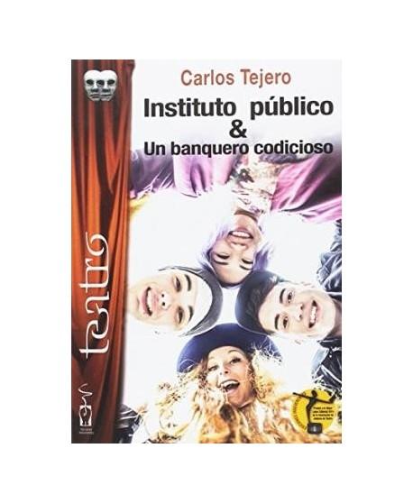 Instituto público & Un banquero codicioso