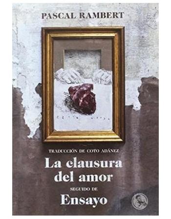 LA CLAUSURA DEL AMOR/ENSAYO