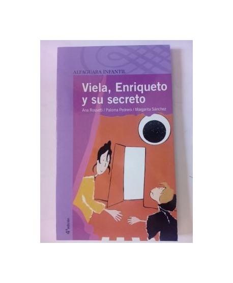 Viela, Enriqueto y su secreto