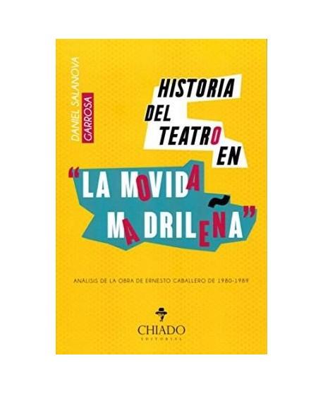 Historia del teatro en la Movida Madrileña
