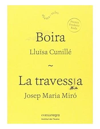 Boira/ La travessia