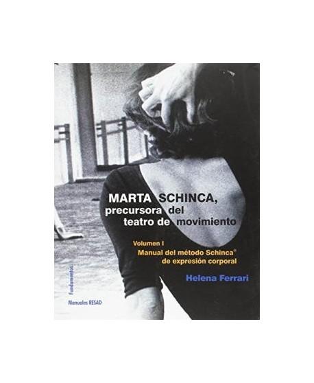 MARTA SCHINCA precursora del teatro de movimiento