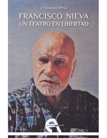 Francisco Nieva, Un teatro...