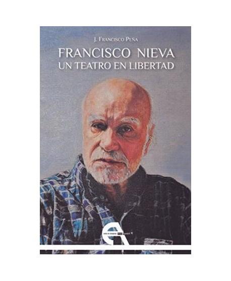 Francisco Nieva, Un teatro en libertad
