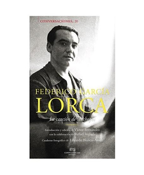 Conversaciones con Federico García Lorca. La canción de los chopos