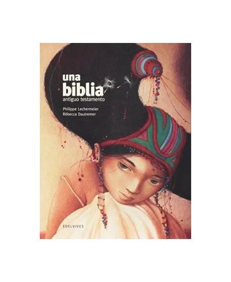 Una Biblia. Antiguo testamento