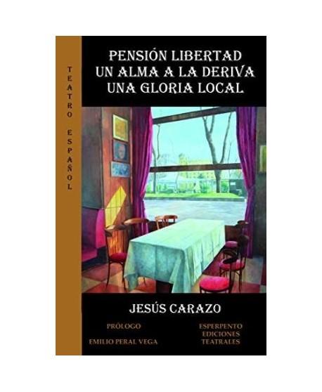 Pensión libertad/Un alma a la deriva/Una gloria local
