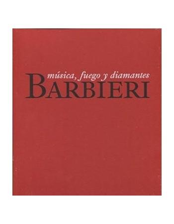 Barbieri. Música, fuego y...