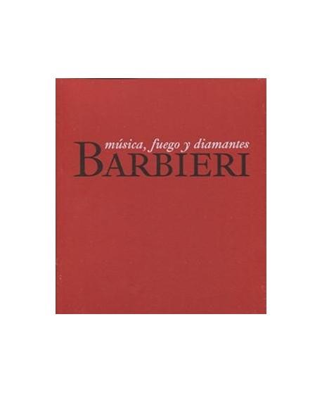 Barbieri. Música, fuego y diamantes