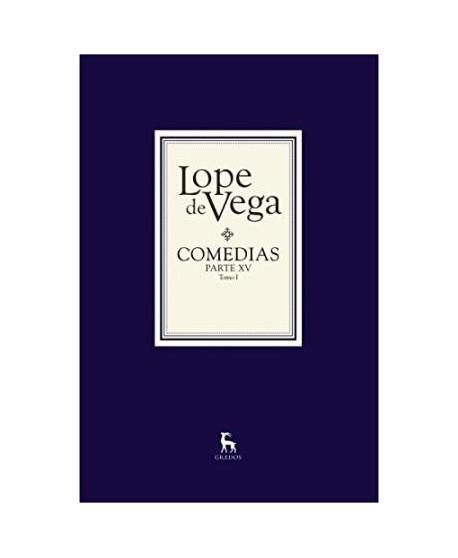 Comedias Lope de Vega. Parte XV (2 tomos)
