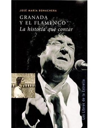 Granada y el flamenco. La...