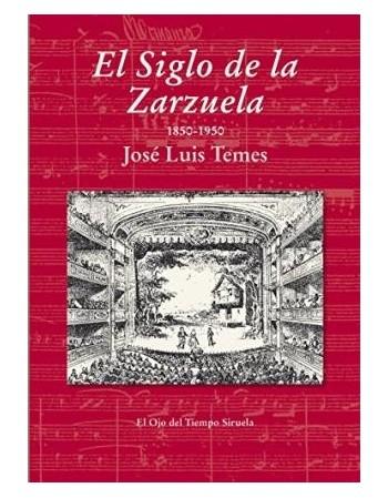 El siglo de la zarzuela...