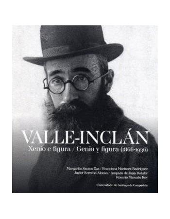 Valle-Inclán. Genio y...