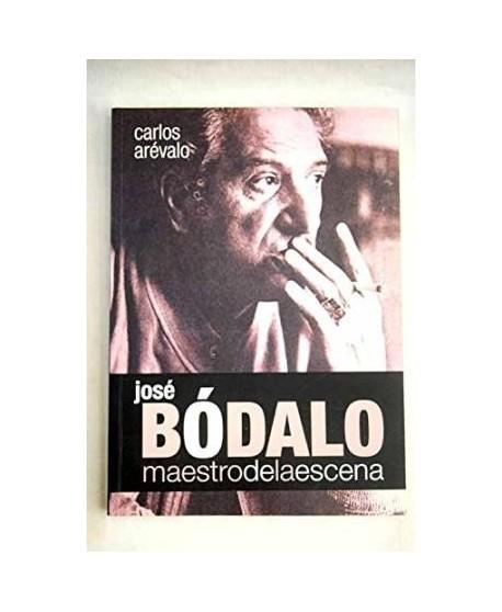 José Bódalo. Maestro de la escena