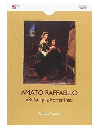 Amato Raffaello Rafael y la...